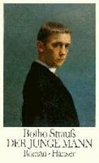 Der junge Mann - Botho Strauss (ISBN 9783446141346)