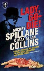 Spillane: Lady, Go Die ! - Mickey Spillane, Max Allan Collins (ISBN 9781781167588)