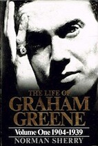 The Life of Graham Greene: 1904-1939 - Norman Sherry (ISBN 9780224026543)