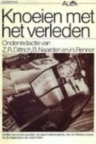 Knoeien met het verleden - Zdenek Radslav Dittrich, B. Naarden, Hans Renner (ISBN 9789027462350)