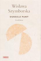 Dubbele punt - Wislawa Szymborska (ISBN 9789044509762)