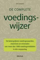 De complete voedingswijzer - Dirk Lemaître (ISBN 9789044725360)