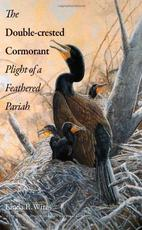 The Double-Crested Cormorant - Plight of a Feathered Pariah - Linda R. Wires (ISBN 9780300187113)