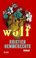 Wolf - Kristien Hemmerechts (ISBN 9789044539813)