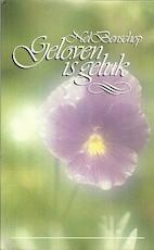 Geloven is geluk - Nel Benschop (ISBN 9789024253272)