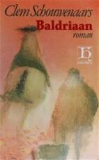 Baldriaan - Clem Schouwenaars (ISBN 9789070876319)