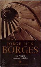 De Aleph en andere verhalen - Jorge Louis Borges (ISBN 9789023411789)