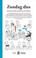 Zondag dus - Diane Broeckhoven, Erik Vlaminck, Louis Van Dievel, Ruth Lasters, Siska Goeminne, Fikry El Azzouzi, Mustafa El Azzouzi, David Troch (ISBN 9789460016684)