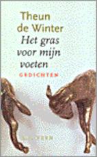 Het gras voor mijn voeten - Theun de Winter (ISBN 9789020459678)
