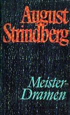 Meisterdramen - August Strindberg