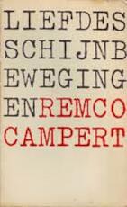 Liefdesschijnbewegingen - Remco Campert