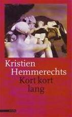 Kort kort lang - Kristien Hemmerechts (ISBN 9789025405564)