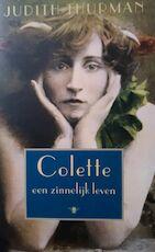 Colette - Een zinnelijk leven - Judith Thurman (ISBN 9789023439820)