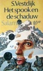 Het spook en de schaduw - Simon Vestdijk (ISBN 9789021495156)