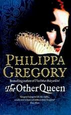 The Other Queen - Philippa Gregory (ISBN 9780007305551)