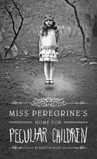 Miss Peregrine's Home for Peculiar Children - Ransom Riggs (ISBN 9781410450234)