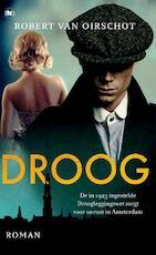 Droog - Robert van Oirschot (ISBN 9789044353273)