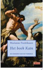 Het boek Kain - Marianne Fredriksson (ISBN 9789044526998)