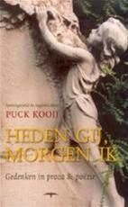Heden Gij Morgen Ik - Unknown (ISBN 9789060055212)