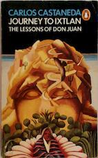 Journey to Ixtlan - Carlos Castañeda (ISBN 9780140038651)