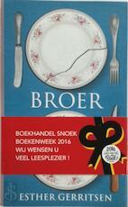 Broer [luxe editie van het boekenweekgeschenk 2016] - Esther Gerritsen (ISBN 9789059653641)