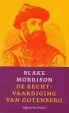 De rechtvaardiging van Gutenberg - Blake Morrison, Ronald Cohen (ISBN 9789038849324)