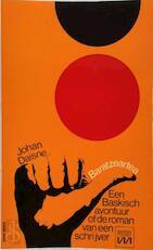 Baratzeartea, een baskisch avontuur of de roman van een schrijver [door] Johan Daisne - Johan Daisne