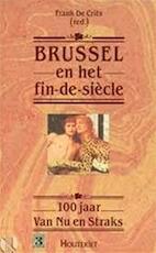 Brussel en het fin-de-siecle - Unknown (ISBN 9789052402178)