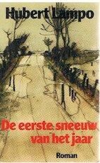 Eerste sneeuw van het jaar - Hubert Lampo (ISBN 9789029015400)