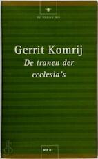 De tranen der ecclesia's - Gerrit Komrij