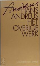 Het overige werk - Hans Andreus (ISBN 9789035114111)