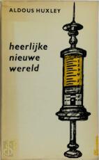 Heerlijke nieuwe wereld - Aldous Huxley