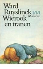 Wierook en tranen - Ward Ruyslinck (ISBN 9789022306116)