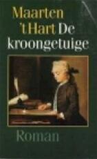 De kroongetuige - Maarten 't Hart (ISBN 9789029520225)