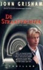 De straatvechter - John Grisham (ISBN 9789022983997)