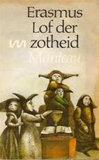 Lof der zotheid - Desiderius Erasmus, Hans Holbein De Jongere (ISBN 9789022306574)
