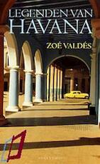 Legenden van Havana - Z. Valdes (ISBN 9789029072038)