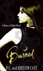 Burned - Phyllis Christine Cast, Kristin Casr (ISBN 9781905654826)