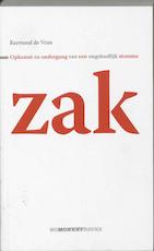 Opkomst en ondergang van een ongelooflijk stomme zak - R. De Vries (ISBN 9789490046002)