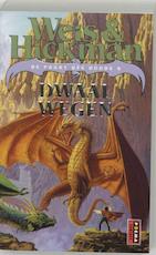 Dwaalwegen - Weis, Hickman (ISBN 9789024537020)