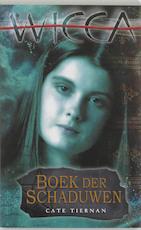 Boek der schaduwen - C. Tiernan (ISBN 9789022537473)