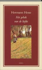 Het geluk van de liefde - Hermann Hesse (ISBN 9789059111417)