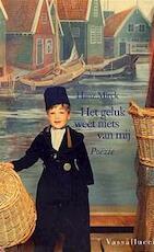 Het geluk weet niets van mij - Hanz Mirck (ISBN 9789050000970)