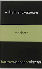 Macbeth - William Shakespeare (ISBN 9789064036408)