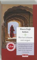 Wat het lichaam niet vergeet - S. Singh Baldwin (ISBN 9789044506389)