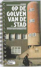 Op de golven van de stad (ISBN 9789081439718)