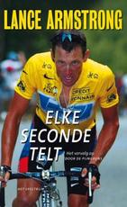 Elke seconde telt - L. Armstrong, Lance Armstrong (ISBN 9789049106584)