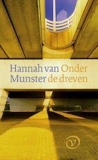 Onder de dreven - Hannah van Munster (ISBN 9789028260405)