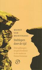 Steltlopers in de tijd - Manet Van Montfrans (ISBN 9789028260603)