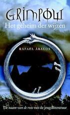 Het geheim der wijzen - Rafael Abalos (ISBN 9789026132513)